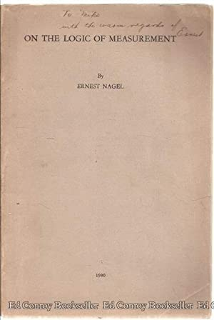 On The Logic Of Measurement: Nagel, Ernest *Author SIGNED/INSCRIBED!*
