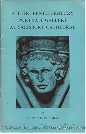 A Thirteenth-Century Portrait Gallery At Salisbury Cathedral: Whittingham, Selby