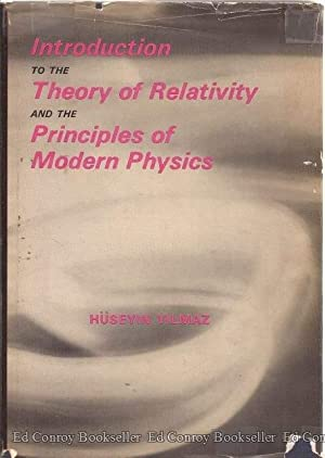 Introduction To The Theory of Relativity And: Yilmaz, Huseyin *Author