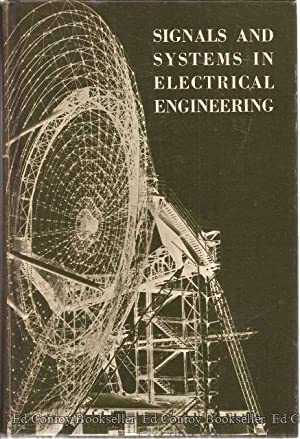 Signals And Systems in Electrical Engineering Part 1 & Part 2: Lynch, William A. and John G. ...