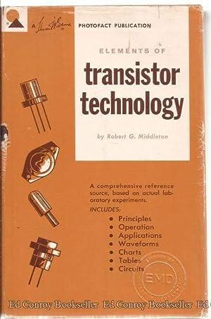 Elements of Transistor Technology: MIddleton, Robert G.