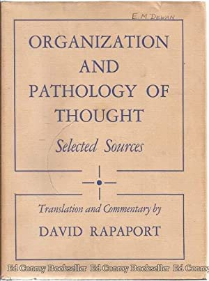 Organization And Pathology Of Thought Selected Sources: Rapaport, David Translation and Commentary