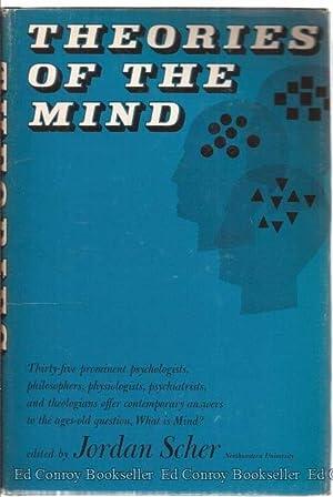 Theories Of The Mind: Scher, Jordan M. Editor