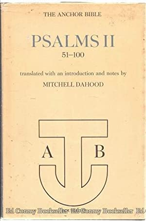 Psalms II 51-100 The Anchor Bible Volume #17: Dagood, Mitchell Introduction, Translation and Notes