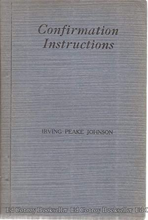 Confirmation Instructions: Johnson, Irving Peake