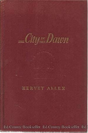 The City In The Dawn: Allen, Hervey