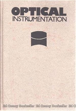 Optical Instrumentation Theory and Design: Begunov, B. N.,