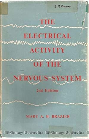 The Electrical Activity Of The Nervous System A Textbook for Students: Brazier, Mary A. B.