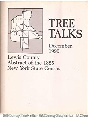Tree Talks Volume 30 No. 4 December 1990 Abstact of the 1825 New York State Census of Lewis County,...