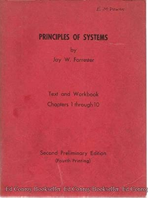 Principles Of Systems Text and Workbook Chapters 1 through 10: Forrester, Jay W.