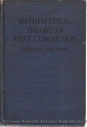 An Introduction to the Mathematical Theory of Heat Conduction with Engineering and Geological ...