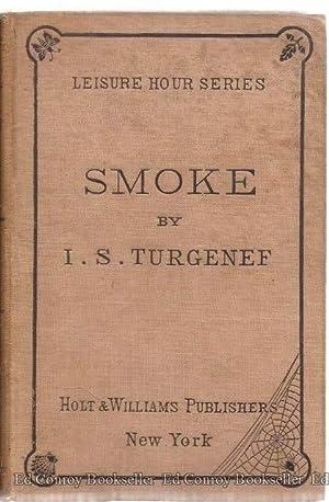 Smoke A Russian Novel: Turgeneff, I. S.