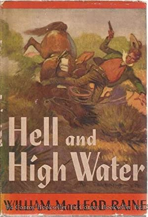 Hell And High Water: Raine, William MacLeod