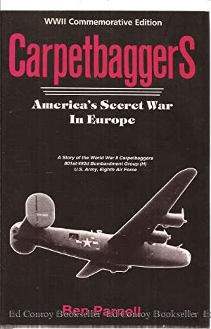 Carpetbaggers America's Secret War In Europe: Parnell, Ben