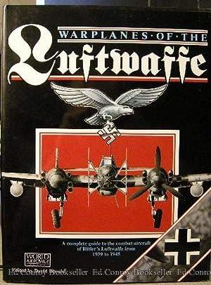 Warplanes Of The Luftwaffe: Donald, David Editor