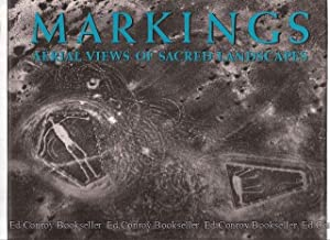 Markings Aerial Views of Sacred Landscapes: Reiche, Maria with