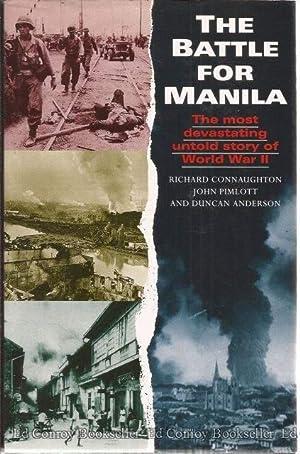 The Batle For Manila: Connaughton, Richard with John Pimlott and Duncan Anderson