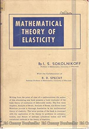 Mathematical Theory of Elasticity: Sokolnikoff, I. S.