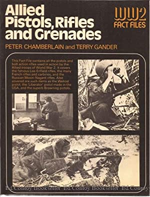 Allied Pistols, Rifles and Grenades: Chamberlain, Peter and Terry Gander
