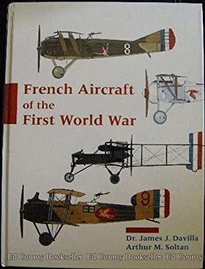 French Aircraft of the First World War: Davilla, Dr. James