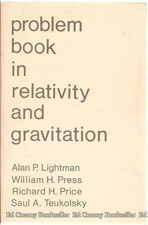Problem Book in Relativity and Gravitation: Lightman, Alan P.