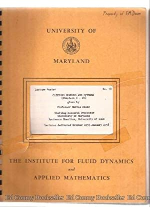 Clifford Numbers and Spinors (Chapter I-IV) Lectures Delivered October 1957-January 1958: Riesz, ...