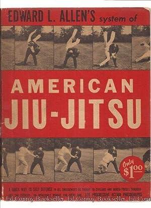 Edward L. Allen's System of American Jiu-Jitsu: Allen, Edward L.