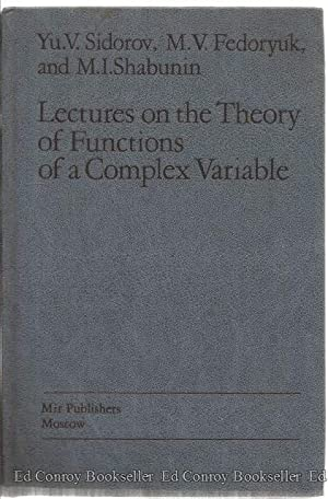 Lectures on the Theory of Functions of: Sidorov, Yu, V.