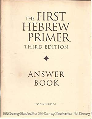The First Hebrew Primer Answer Book: Simon, Ethelyn and
