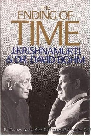 The Ending of Time: Krishnamurti, J. and