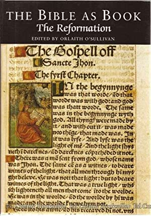 The Bible As Book The Reformation: O'Sullivan, Orlaith Editor