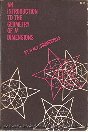 An Introduction To The Geometry Of N: Sommerville, D. M.
