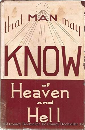 That Man May Know Of Heaven and: Lowry, Gerald H.
