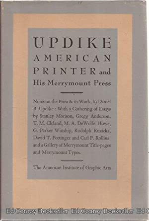 Updike: American Printer and His Merrymount Press: Morison, Stanley and