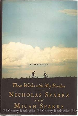 Three Weeks with My Brother: Sparks, Nicholas and Micah Sparks