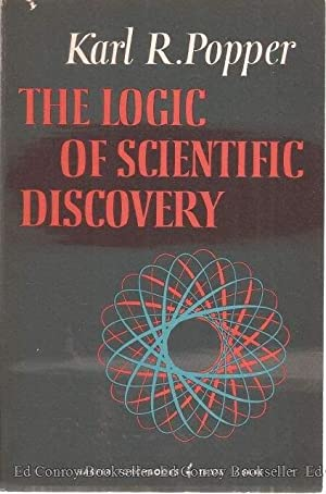 The Logic of Scientific Discovery: Popper, Sir Karl
