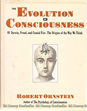 The Evolution Of Consciousness Of Darwin, Freud,: Ornstein, Robert *Author