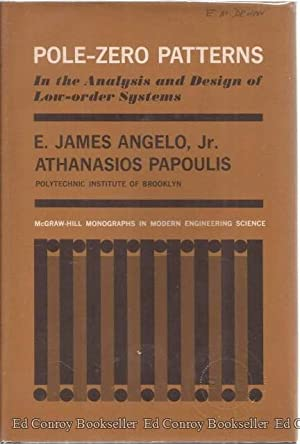 Pole-Zero Patterns In the Analysis and Design: Angelo, E. James