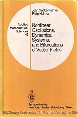 Nonlinear Oscillations, Dynamical Systems, and Bifurcations of: Guckenheimer, John and