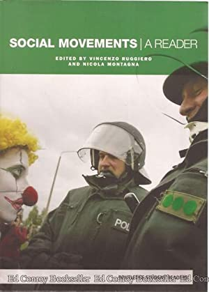 Social Movements A Reader: Ruggiero, Vincenzo and Nicola Montagna, Editors