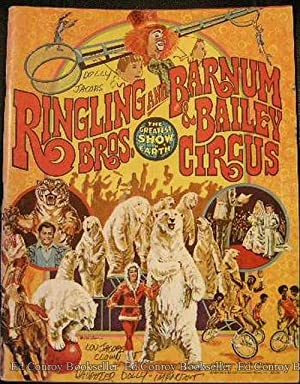 Ringling Bros. and Barnum & Bailey Circus Proudly Presents the 106th Edition of The Greatest ...