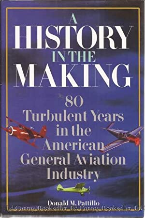 A History In The Making 80 Turbulent: Pattillo, Donald M.