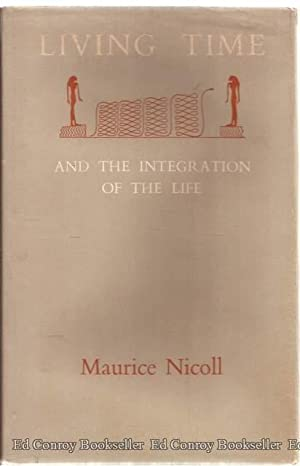 Living Time And The Integration Of The: Nicoll, Maurice