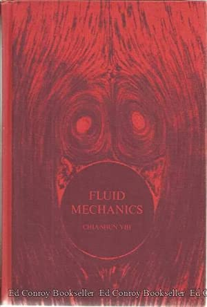 Fluid Mechanics A Concise Introduction To The: Yih, Chia-Shun