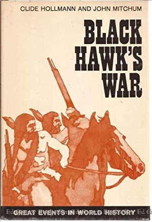 Black Hawk's War: Hollmann, Clide and