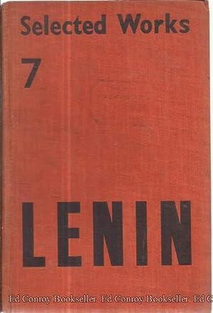 V.I. Lenin Selected Works Volume VII After The Seizure Of Power (1917-1918): Lenin, V. I.