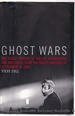 Ghost Wars The Secret History of the: Coll, Steve