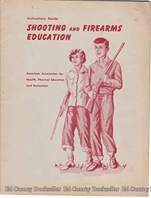 Shooting And Firearms Education Instructors Guide: George, Jack F.