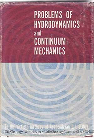Problems Of Hydrodynamics And Continuum Mechanics: Society for Industrial and Applied Mathematics