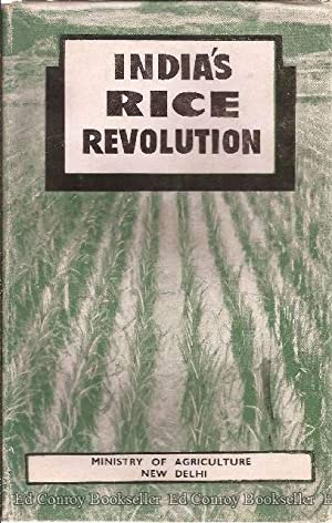 India's Rice Revolution An account of the introduction and achievements of the Japanese Method...